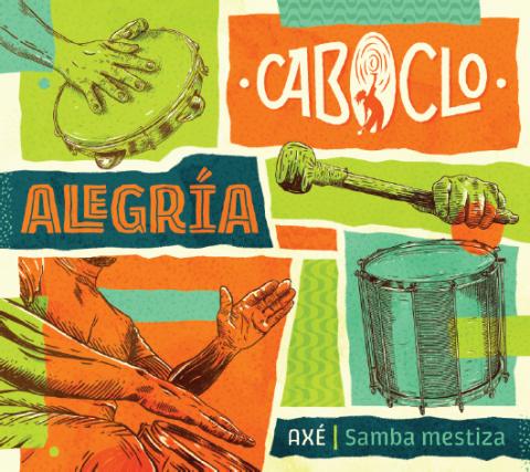 Alegría, the new album of Caboclo